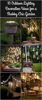 Shabby Chic Garden Decorating Ideas 10 Outdoor Lighting Ideas For A Shabby Chic Garden 6 Is Lovely