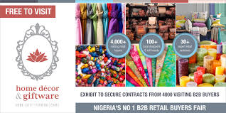 home décor u0026 giftware nigeria expo event nownow