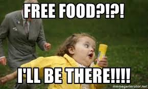 Free Food Meme - free food i ll be there potluck meme generator