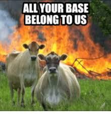 All Your Base Meme - all your base belong to us base meme on esmemes com