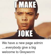 Imgur Make A Meme - make joke made an imgur we have a new page admin everybody give a