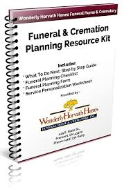 funeral planning checklist your resource kit wonderly horvath hanes funeral home