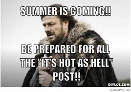 Summer Is Coming Meme - resized winter is coming meme generator summer is coming be prepared