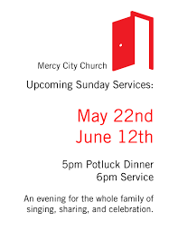 long weekend community potluck and sunday service mercy city church
