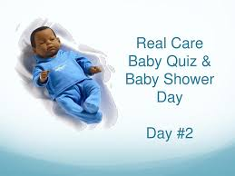 care baby shower real care baby quiz baby shower day day 2 ppt