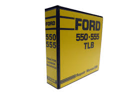 ford 550 555 tractor loader backhoe tlb factory service manual