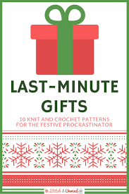 countdown to christmas 10 last minute gifts stitch and unwind