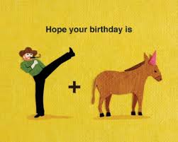 top 36 funny happy birthday quotes funny happy birthday quotes