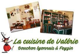 la cuisine de valerie restaurant feyzin rhone lyon bouchon lyonnais repas groupe