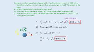a charged particle accelerated to a velocity v enters the chamber