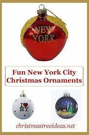 New York City Christmas Tree Ornament by 446 Best Christmas Ornaments Festive Decorating Images On