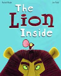 the lion inside rachel bright 9780545873505 amazon com books