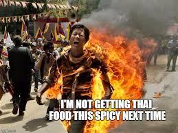 Thai Food Meme - on fire imgflip