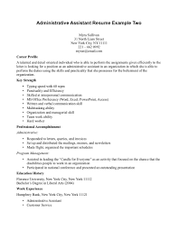 Example Of Resume Profile Entry Level Entry Level Administrative Assistant Resume Sample Resume For