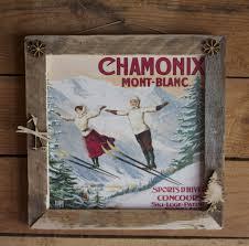 Deco Montagne Chalet Tableau Déco Montagne Style Chalet Chamonix Mont Blanc Sports D