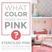 pink combination what color goes with pink stenciled pink color combinations