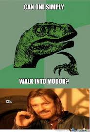 Walk The Dinosaur Meme - rmx one does not simply make a title by shaianne braden 7 meme center