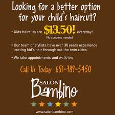 haircut coupons woodbury mn salon bambino would love to see you for a great haircut today walk