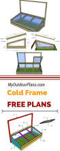 Greenhouse Plans Best 25 Cold Frame Ideas On Pinterest Small Greenhouse