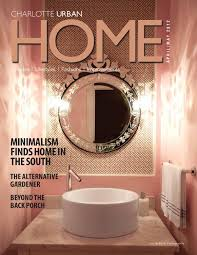 home design and decor charlotte charlotte home design decor magazine by home design