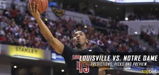 Farrell On The Bench Picks Louisville Vs Notre Dame Basketball Predictions And Preview