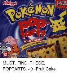 Fruitcake Meme - wild sprinkles pokémon limited edition must find these poptarts 3