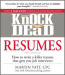 Knock Them Dead Resume Job Search Resources Highly Effective Job Search