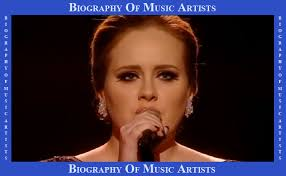 biography adele in english biography of music artists biography of adele