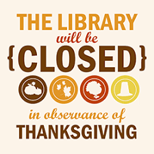closed thanksgiving day community library