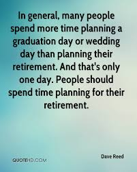 wedding quotes about time dave reed graduation quotes quotehd