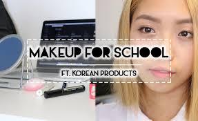 makeup school ny tutorial back to school makeup look ft korean products