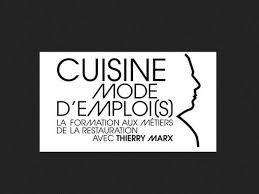 thierry marx cuisine mode d emploi cuisine mode d emploi s accueil