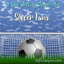 gift ideas for soccer fans 40 cool stocking stuffers for soccer fans gift canyon