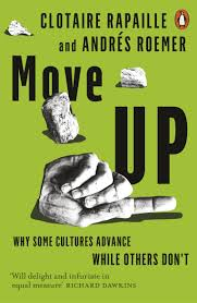 move up why some cultures advance while others don t clotaire