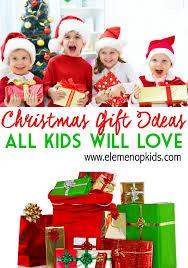 christmas gift ideas for christmas gift ideas elemeno p kids