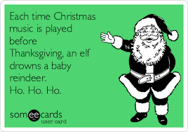 Christmas Music Meme - each time christmas music is played before thanksgiving an elf