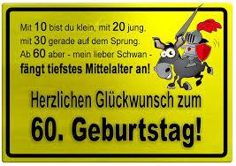 lustige sprüche 60 geburtstag gelbes schild mit esel und ritter zum 60 geburtstag