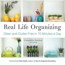 how to organise an interesting and enjoyable fashion event real life organizing clean and clutter free in 15 minutes a day