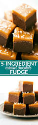 5 ingredient microwave caramel chocolate fudge chelsea u0027s messy apron