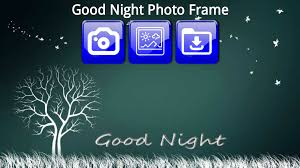 Photo Frame Good Night Photo Frames Android Apps On Google Play