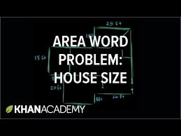 How To Determine Square Footage Of House Area Word Problem House Size Video Khan Academy