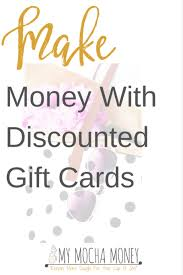 discounted gift cards discounted gift cards can make you money with this technique