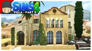 tuscan house tuscan villa the sims 4 house building part 2 youtube