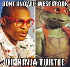 Westbrook Meme - ninja turtle russell westbrook has no idea what a meme is complex