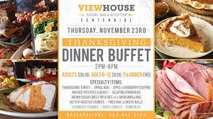 day dinner buffet viewhouse centennial centennial 23 november