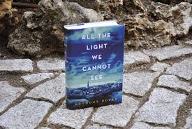 all the light we cannot see review a day in bookland book review all the light we cannot see by