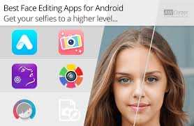 best photo editing app android top 5 android editing apps for better selfies