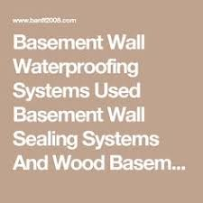 Wall Panel Systems For Basement by Sani Tred Is A Basement Waterproofing Sealing System Which Retains