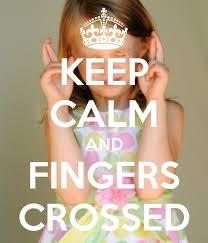 Fingers Crossed Meme - keep calm fingers crossed hope pinterest