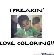 Memes Center - i love coloring i love coloring calvinhermse meme center ideas